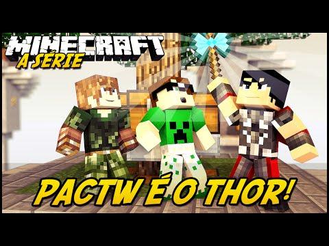 Minecraft: A SÉRIE 2 – PAC É O THOR! #13