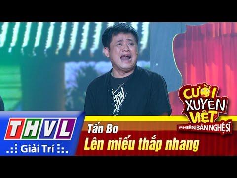 Cười xuyên Việt Phiên bản nghệ sĩ 2016 Tập 2 Lên miếu thắp nhang - Tấn Bo