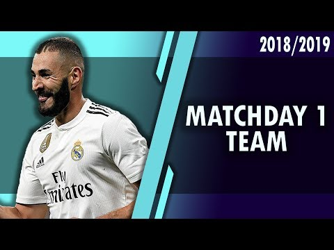 MATCHDAY 1 - TEAM ALMOST READY! CHAMPIONS LEAGUE FANTASY FOOTBALL 2018/2019!