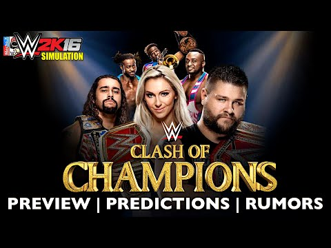 WWE Clash Of Champions RUMORS | PREVIEW | PREDICTION Of Full Match Card