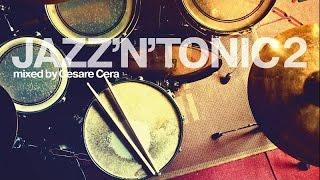 Video Top Acid Jazz - Bossa Nova Music - JAZZ'N'TONIC VOL.2 MP3, 3GP, MP4, WEBM, AVI, FLV Desember 2018