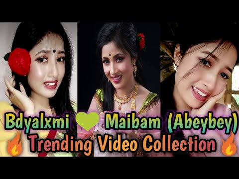 Bdyalxmi 💚 Maibam (Abeybey) ● (Likee) || Trending Video Collection Ep.34.