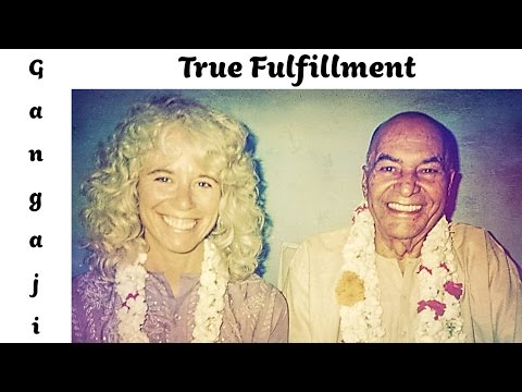 Gangaji Video: True Fulfillment Can Not Be Found, It Can Only Be Realized