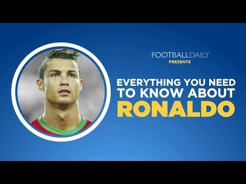 Everything You Need To Know About Cristiano Ronaldo
