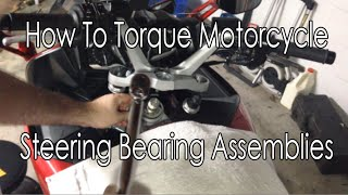 10. How To Torque A Motorcycle Steering Nut And Bearing Assembly Yamaha FJR 1300 ES