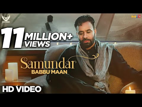 Video Babbu Maan - Samundar | Official Music Video download in MP3, 3GP, MP4, WEBM, AVI, FLV January 2017