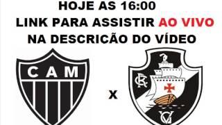 LINK PARA ASSISTIR: http://adf.ly/1GXaCG OU http://adf.ly/1GjiNf Assistir Atlético MG X Vasco ao vivo hoje 31/05/2015...