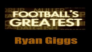 Ryan Giggs   Footballs Greatest   Best Players In The World