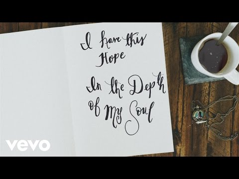 I Have This Hope Lyric Video