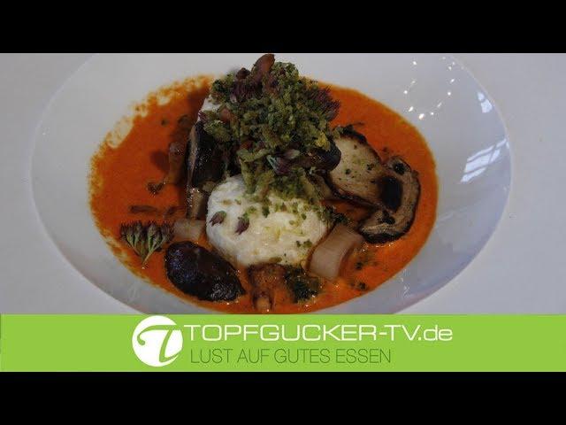 Topfenknödel mit Paprikacreme und Pilzen | Rezeptempfehlung Topfgucker-TV