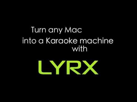 LYRX Karaoke Software For MAC (Now For Windows, Too!)  - Getting Started Feature Overview