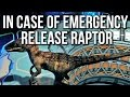 In Case Of Emergency Release Raptor Gameplay