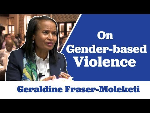 Geraldine Fraser-Moleketi on Gender-based Violence