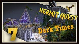 HermitQuest Ep7 -  Dark Times!