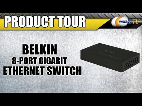 Newegg TV: BELKIN 8-Port Gigabit Switch Ethernet Switch Product Tour