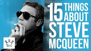 Video 15 Things You Didn't Know About Steve McQueen MP3, 3GP, MP4, WEBM, AVI, FLV Agustus 2018