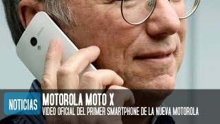 Motorola Moto X, Video Oficial
