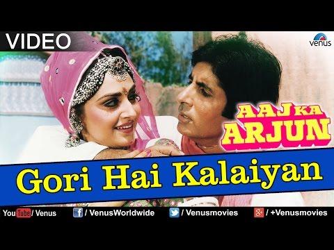 Gori Hai Kalaiyan (Aaj Ka Arjun)