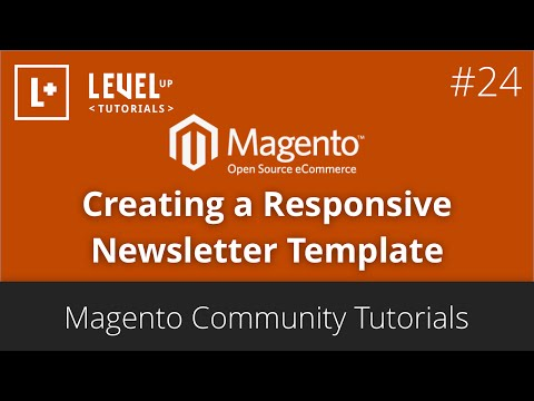 Magento Tutorials (Community) 45 – Creating a Responsive Newsletter Template