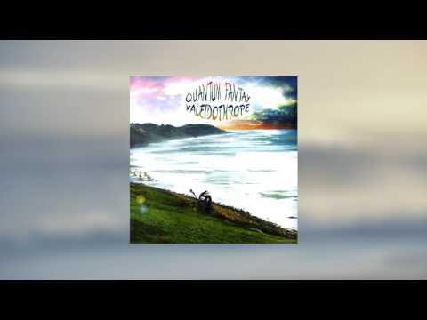 Quantum Fantay - Kaleidothrope (2009) Full Album