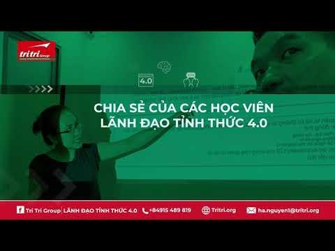 LÃNH ĐẠO TỈNH THỨC 4.0 * MINDFULNESS LEADER 4.0 * CEO4.0 * miniMBA4.0 thực hành