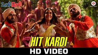 Hit Kardi Video song Santa Banta Pvt Ltd Boman Irani Vir Das & Lisa Haydon