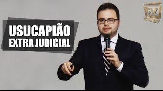Usucapião Extrajudicial - Paulo Angelo de Lima Possar
