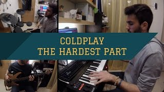 Coldplay - The Hardest Part Piano, Bass & Drum Cover