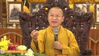 Vấn đáp Phật pháp: Thiền đốn ngộ... - TT. Thích Nhật Từ