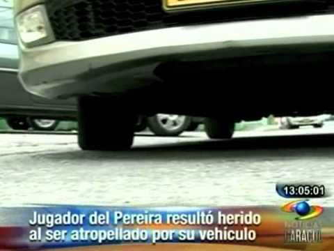 Jugador del  Pereira resultó herido al ser atropellado por su vehículo