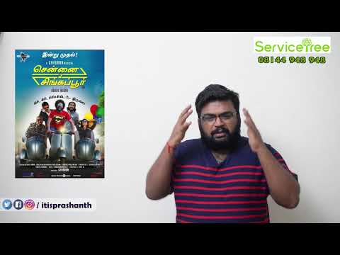 Chennai 2 Singapore review by prashanth