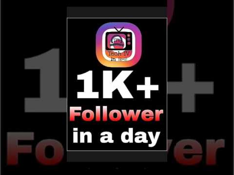 Instagram Follower Trick - Daily Increase Your 1000+ Follower on Instagram( Tech TV in Hindi )