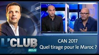 L'club: CAN 2017: Quel tirage pour le Maroc ?