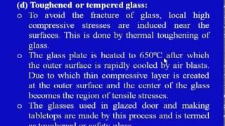 Mod-02 Lec-03 Glass Processing - II