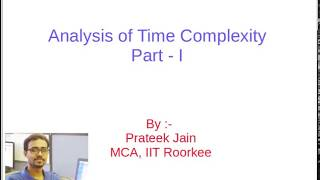 Tutorial 4 :  Analysis of Time Complexity Part - 1 in Hindi