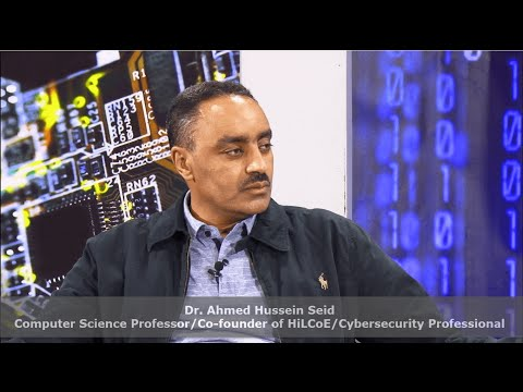 S8 Ep.3&4 - Dr. Ahmed H. Seid - Computer Science Professor, HiCoE Co-fouder, Cybersecurity Expert