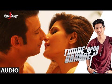 Tumhe Apna Banane Ka FULL AUDIO Song | Hate Story