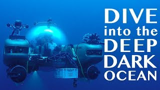 Video Dive into the Deep Dark Ocean in a High-Tech Submersible! MP3, 3GP, MP4, WEBM, AVI, FLV Juni 2019