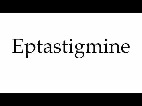 How to Pronounce Eptastigmine