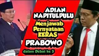 Video ADIAN NAPITUPULU MENJAWAB PERNYATAAN KERAS PRABOWO    dalam debat capres cawapres ke 5 MP3, 3GP, MP4, WEBM, AVI, FLV April 2019