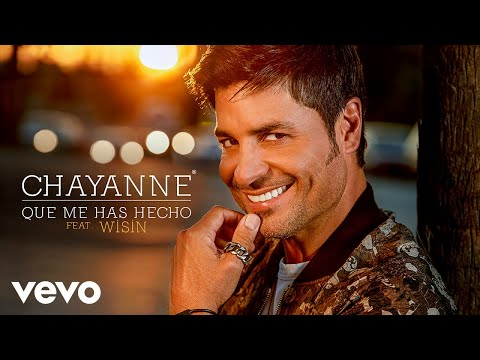 Letra Que Me Has Hecho Chayanne Ft Wisin