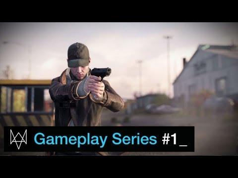 Watch Dogs Gameplay Series #1: Hacking Is Your Weapon