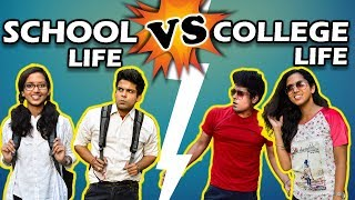 SCHOOL LIFE vs COLLEGE LIFE | The Half-Ticket Shows