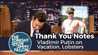 Thank You Notes: Vladimir Putin on Vacation, Lobsters