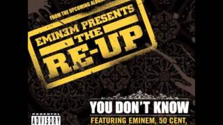 You Don't Know - 50 Cent, Eminem, Ca$his & Lloyd Banks (lyrics)
