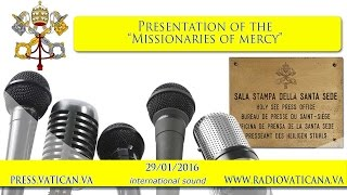 Press Conference on the Missionaries of Mercy - 2016.01.29