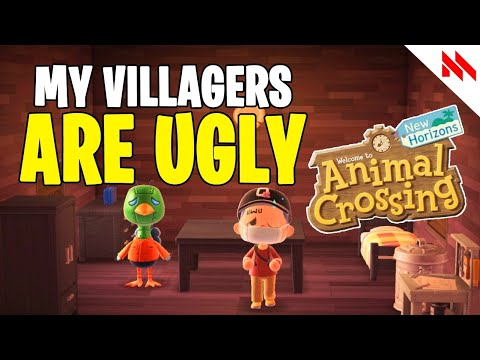 WHY ARE MY VILLAGERS UGLY! ANIMAL CROSSING: NEW HORIZONS