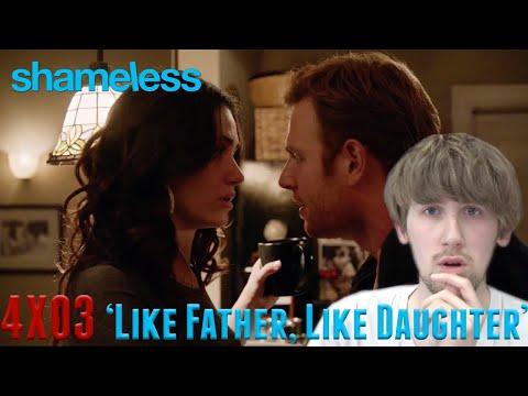 Shameless Season 4 Episode 3 - 'Like Father, Like Daughter' Reaction