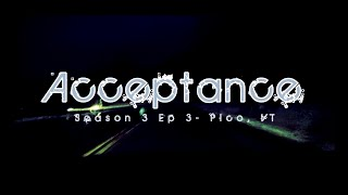 Alba Adventures- Season 3 EP3 - Acceptance - Pico, VT