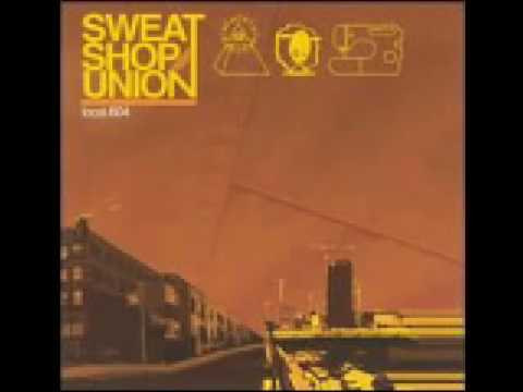 SweatShop Union - Feelin Alright!